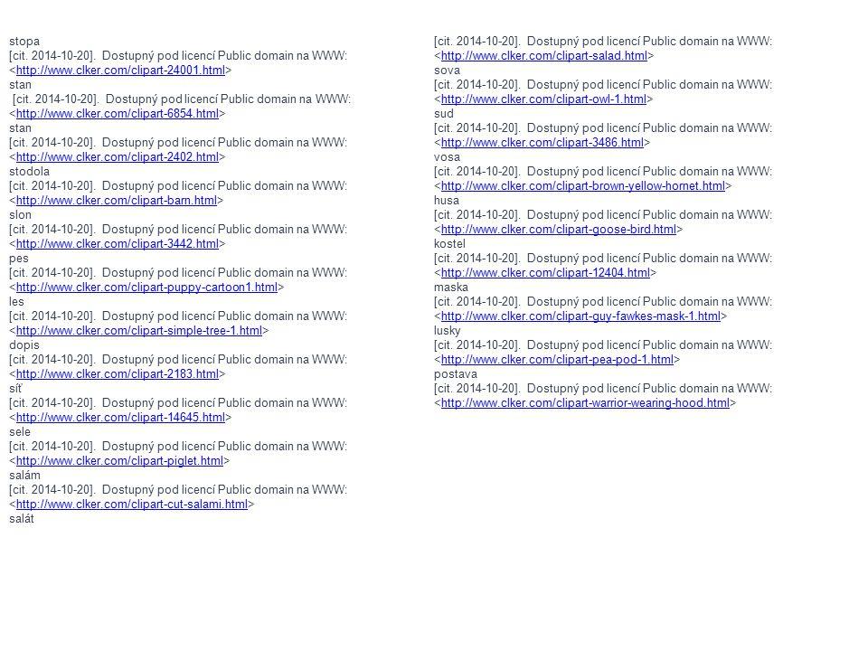 stopa [cit. 2014-10-20]. Dostupný pod licencí Public domain na WWW: <http://www.clker.com/clipart-salad.html>